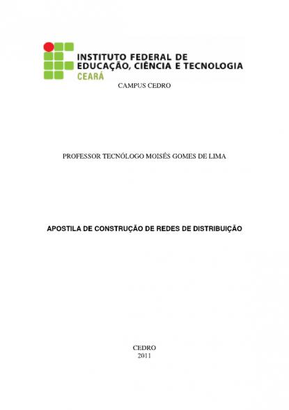 b336f2ce0654b Neste material se procura demonstrar aspectos da construção e manutenção de  Redes de Distribuição, sendo adotados os padrões vigentes da concessionária  de ...